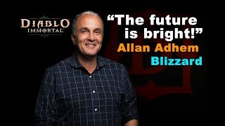 """Diablo """"Immortal"""" - """"We are heavily into MOBILE now, but The Future is bright!"""" - Allan Adhem says"""