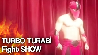 TURBO TURABİ Fight SHOW (demet akalın konser)