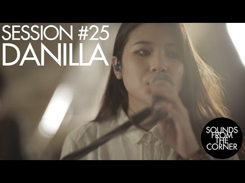 Sounds From The Corner : Session #25 Danilla