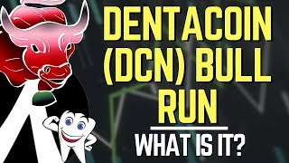 Dentacoin (DCN) Bull Run, Coin Overview & Predictions | Altcoin News