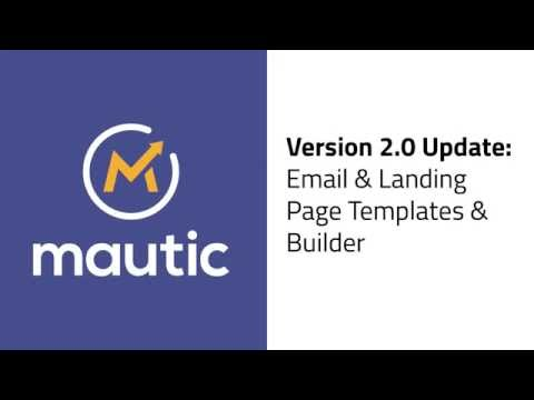 Mautic 2.0 Update - Landing Page and Email Builder