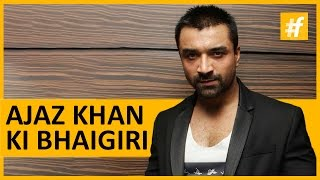 Bhaigiri With Ek Number Manas – Ajaz Khan! | #fame Bollywood