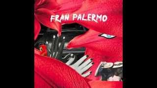 Download Lagu Fran Palermo ~ 'Fran Palermo' LP (Full Album Stream) Gratis STAFABAND