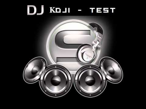 Dj KoJi - Test.wmv