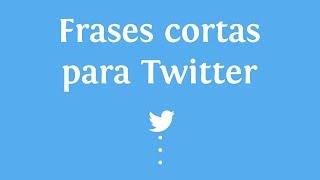 Frases Cortas Para Twitter | INNATIA.COM