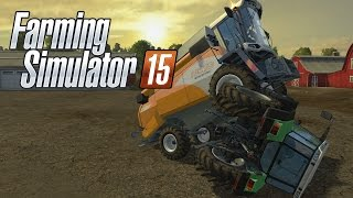 How To Properley play Farming Simulator 15