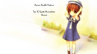 Top 15 Kyoto Animation Anime