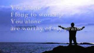 You Are Worthy of My Praise (Vineyard)