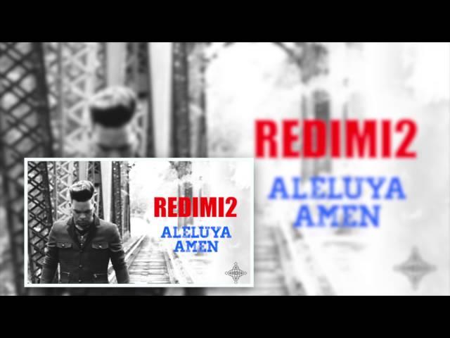ALELUYA AMEN (Audio) REDIMI2 @realredimi2