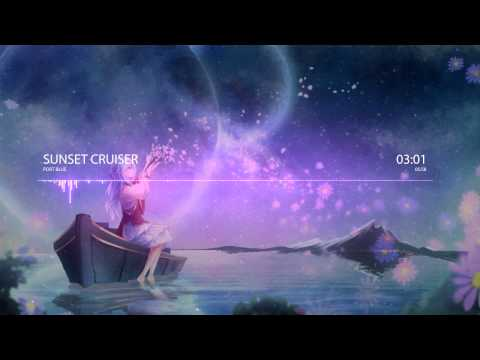 Nightcore - Sunset Cruiser [Port Blue]