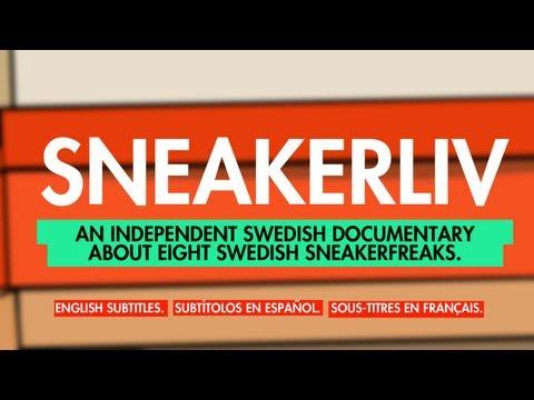 Sneakerliv - Cały film o kolekcjonerach butów w Szwecji!