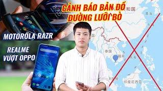 S News t2/T11: Motorola Razr trở lại, Cảnh báo bản đồ đường lưỡi bò, Realme vượt Oppo