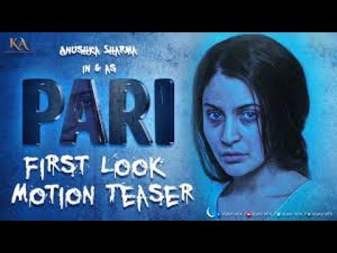Pari (2018 film) : An Upcoming Hindi Thriller Movie poster/Anushka Sharma/Bollywood