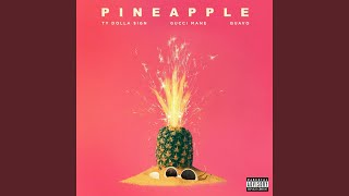 Pineapple Feat Gucci Mane Quavo