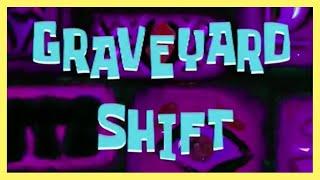 Spongebob: Graveyard Shift