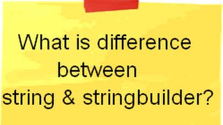 C# (Csharp) and .NET training :- Difference between string and stringbuilder ?