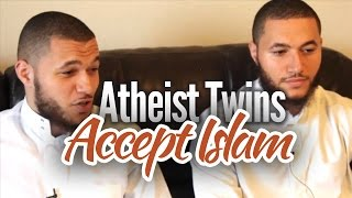 Atheist Twins Accept Islam - MUST WATCH