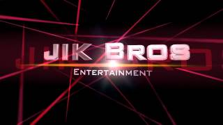 JIK Bros Entertainment: New Intro