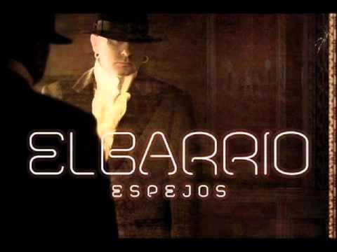 EL BARRIO - Correo de la noche (Espejos - 2011)