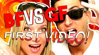 BFvsGF First Video EVER! | Youtubers First Videos Ever | Youtubers First Time