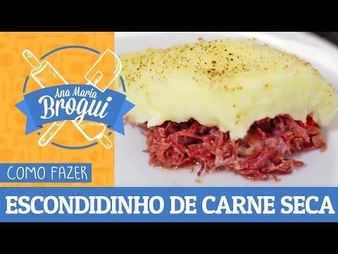 Ana Maria Brogui #271 - Como fazer Escondidinho de Carne Seca - Receitas que Brilham