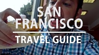 Travel Guide to San Francisco l The Expeditioner