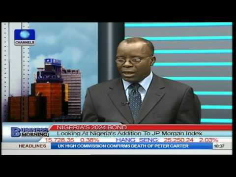 Business Morning: Nigeria's Addition To JP Morgan Index Pt.2