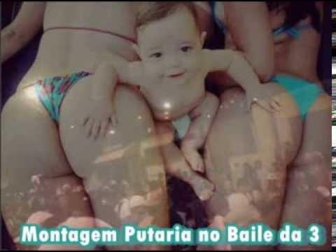 Montagem Putaria No Baile Da 3  ♪  ♪ ( Dj Marcelinho E Dj Lucas ) video