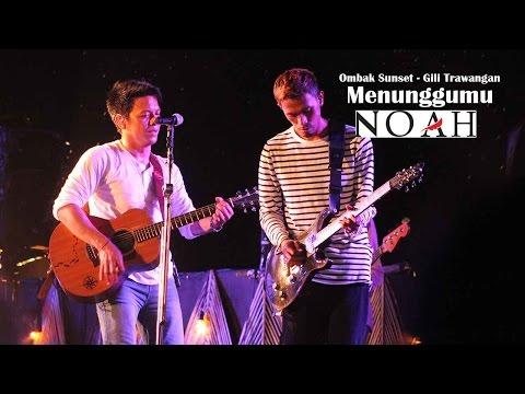 download lagu `Sunset Concert` NOAH - Menunggumu Chrisye  Ombak Sunset - Gili Trawangan - Lombok gratis