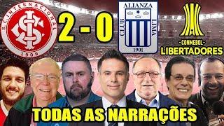 Todas as narrações - Internacional 2 x 0 Alianza Lima / Libertadores 2019