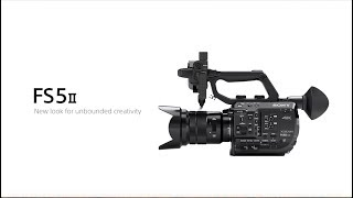 Sony| FS5 II | Product Feature