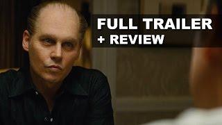 Black Mass Official Trailer + Trailer Review - Johnny Depp 2015 : Beyond The Trailer