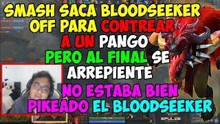 SMASH SACA BLODDSEEKER OFF PARA CONTREAR A UN PANGO PERO NO LE RESULTA