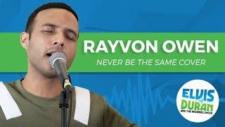 "Download Lagu Rayvon Owen - ""Never Be the Same"" Camila Cabello Acoustic Cover | Elvis Duran Show Gratis STAFABAND"
