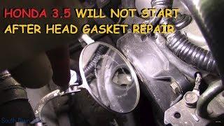 Honda DIY Head Gasket - Vehicle Will Not Start Now