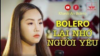 Khánh An Bolero Live: Lại Nhớ Người Yêu - Nhạc Vàng Bolero bé Khánh An