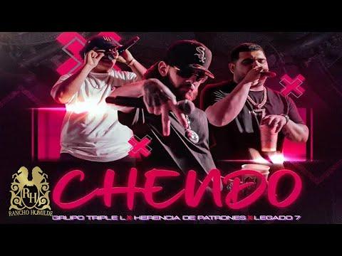 Grupo Triple L - Chendo ft. Herencia De Patrones, Legado 7 [Official Video]