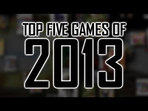 Top 5 Games of 2013