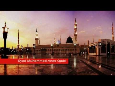 New Arabic Naat Muhammad Nabina - Syed Muhammed Anas Qadri 2012...