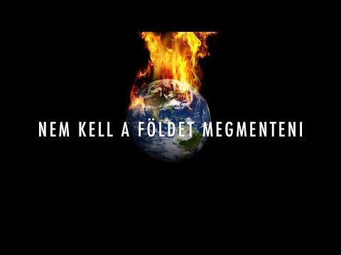 Nem a Földet kell megmentenünk