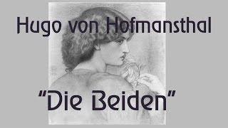 """Hugo von Hofmannsthal """"Die Beiden"""""""