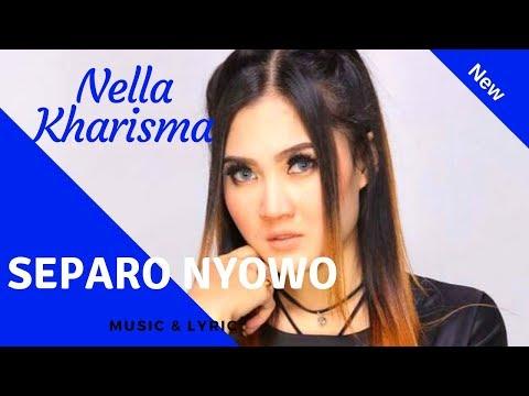 Separo Nyowo - Nella Kharisma Lagu Terbaru The ROSTA (Lirik)