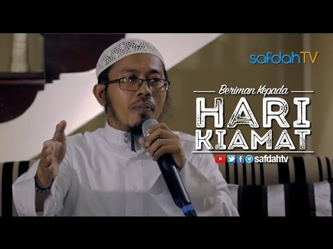 Kajian Ilmiah: Beriman Kepada Hari Kiamat - Ustadz Muhammad Wasitho, Lc. ,MA