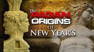 Video: Pagan Origins of New Years Day Exposed - Yahweh Ministry