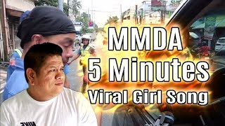 MMDA 5 Minute Viral Girl Song