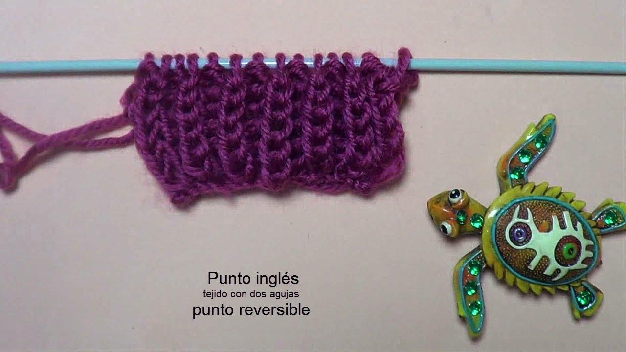 Punto ingl s punto reversible tejido con dos agujas youtube - Como hacer punto de ochos a dos agujas ...