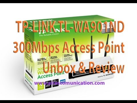 TP-link TL-WA901ND 300Mbps access point unboxing and review