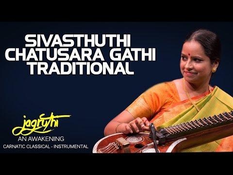 Sivasthuthi Chatusara Gathi Traditional - Jayanthi Kumaresh (Album: Jagruthi An Awakening)