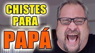 LOS MEJORES CHISTES PARA PAPÁ - (Lalo Manzano)