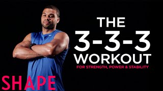 Chase Weber: 45 Minute Strength, Power and Stability Workout | Shape